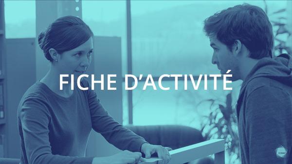Document : Transmission de l'information et des directives 2 – Activité